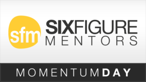 six figure mentors momentum day